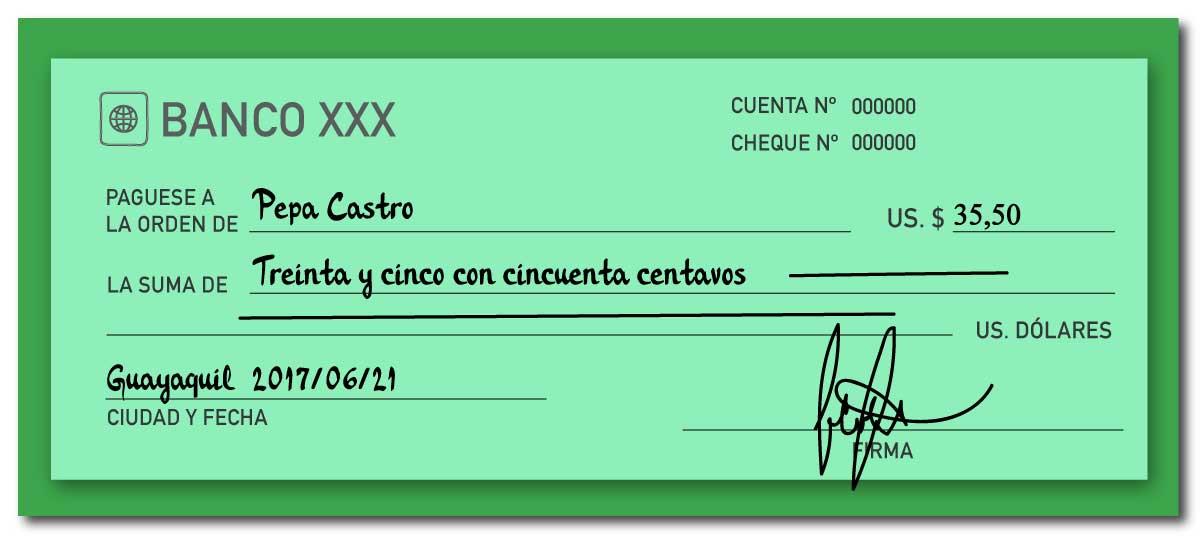 Ejemplo de llenar un cheque ecuatoriano