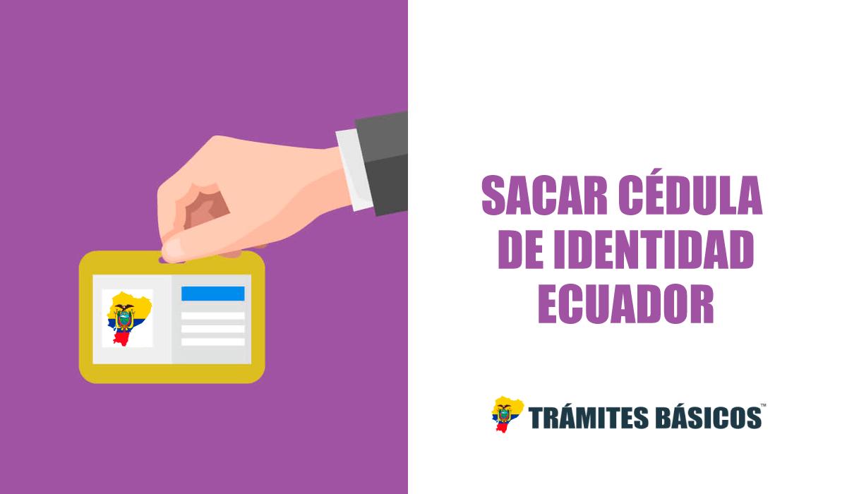 cédula de identidad ecuatoriana por primera vez
