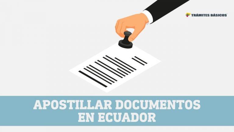 apostillar documentos en Ecuador
