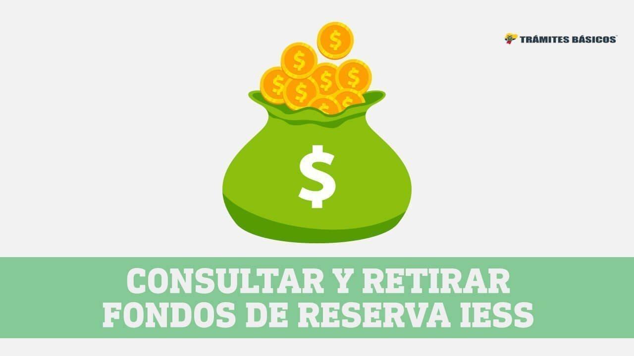 Consultar y retirar fondos de reserva IESS