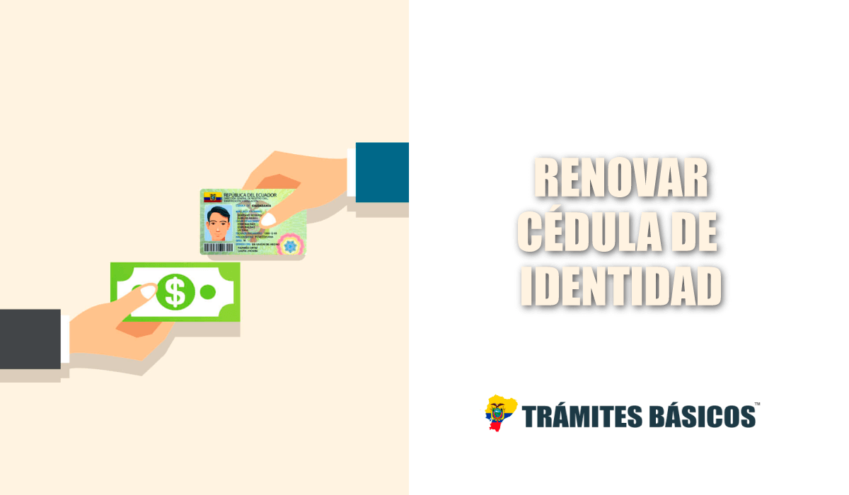Cómo renovar la cédula de identidad ecuatoriana