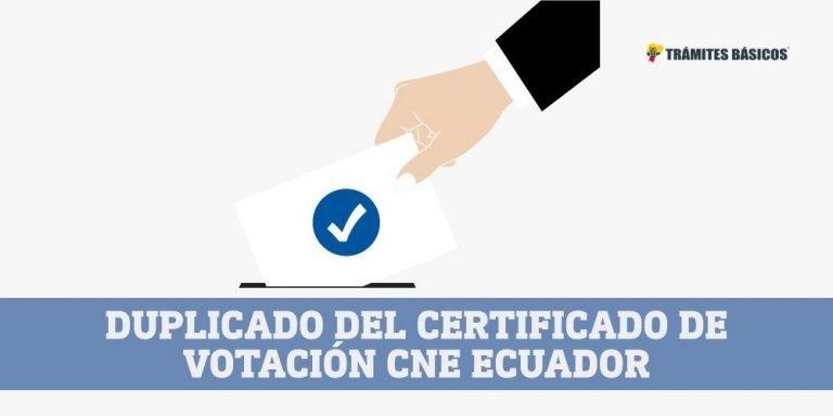 Duplicado Certificado de Votacion Ecuador CNE