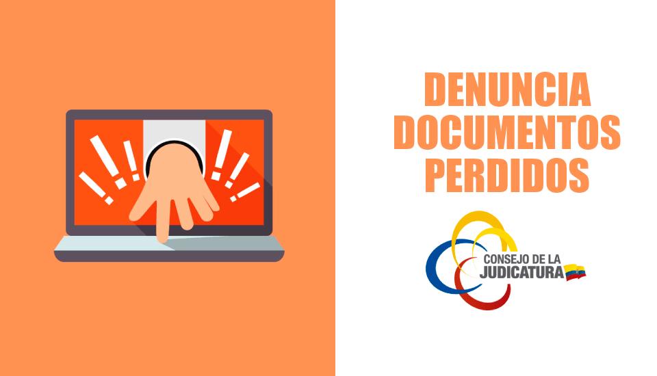 Denuncia de documentos perdidos en Ecuador | Consejo de la Judicatura