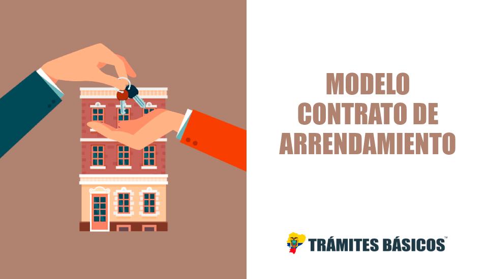 Modelo Contrato de Arrendamiento Ecuador 2019 (Descarga Word)