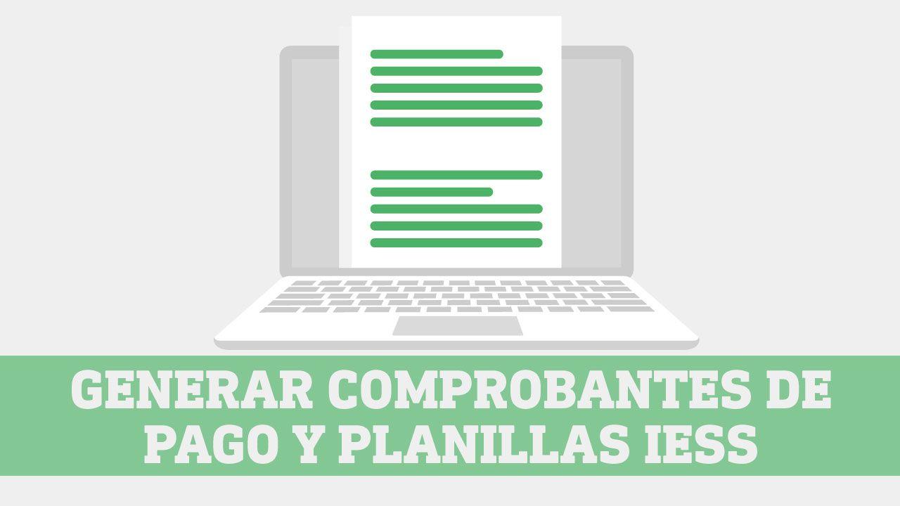 Generar comprobantes de pago IESS y planillas IESS