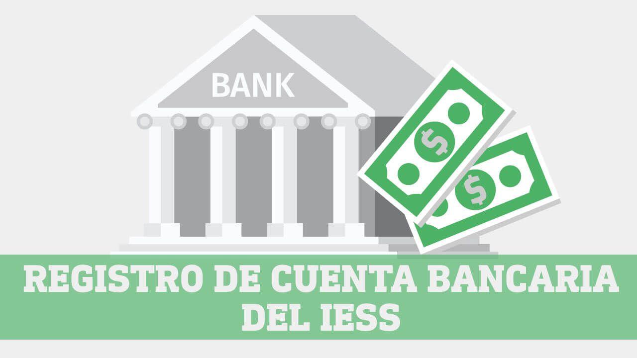 Registro de cuenta bancaria IESS
