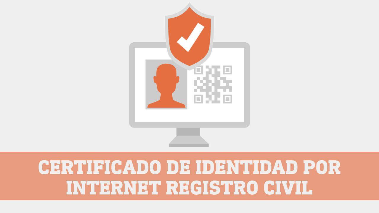 Obtener Certificado de Identidad y Estado Civil del Registro Civil
