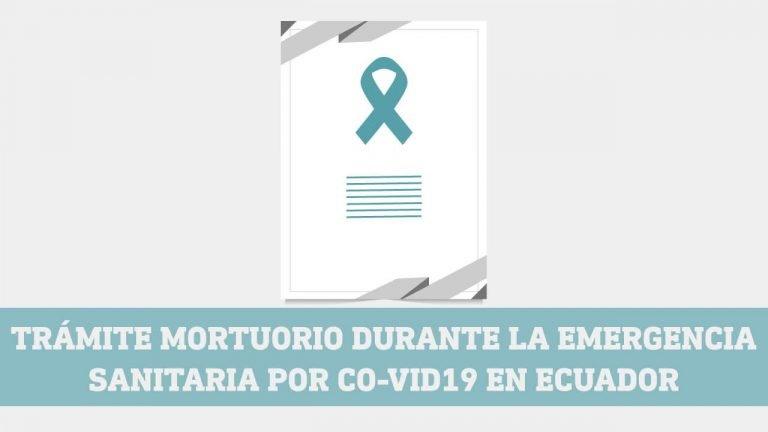 Tramite mortuorio durante la emergencia sanitiaria por covid 19 en Ecuador