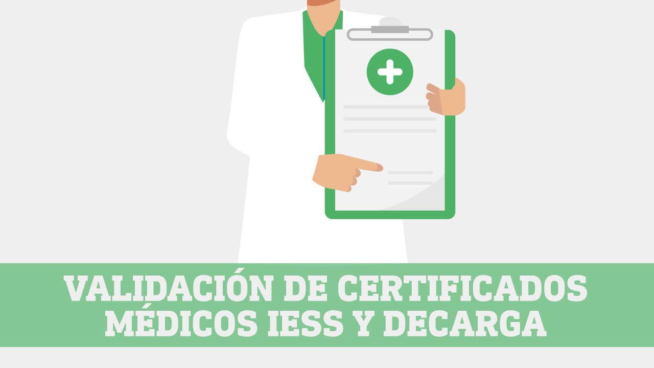 Validacion de certificados medicos IESS