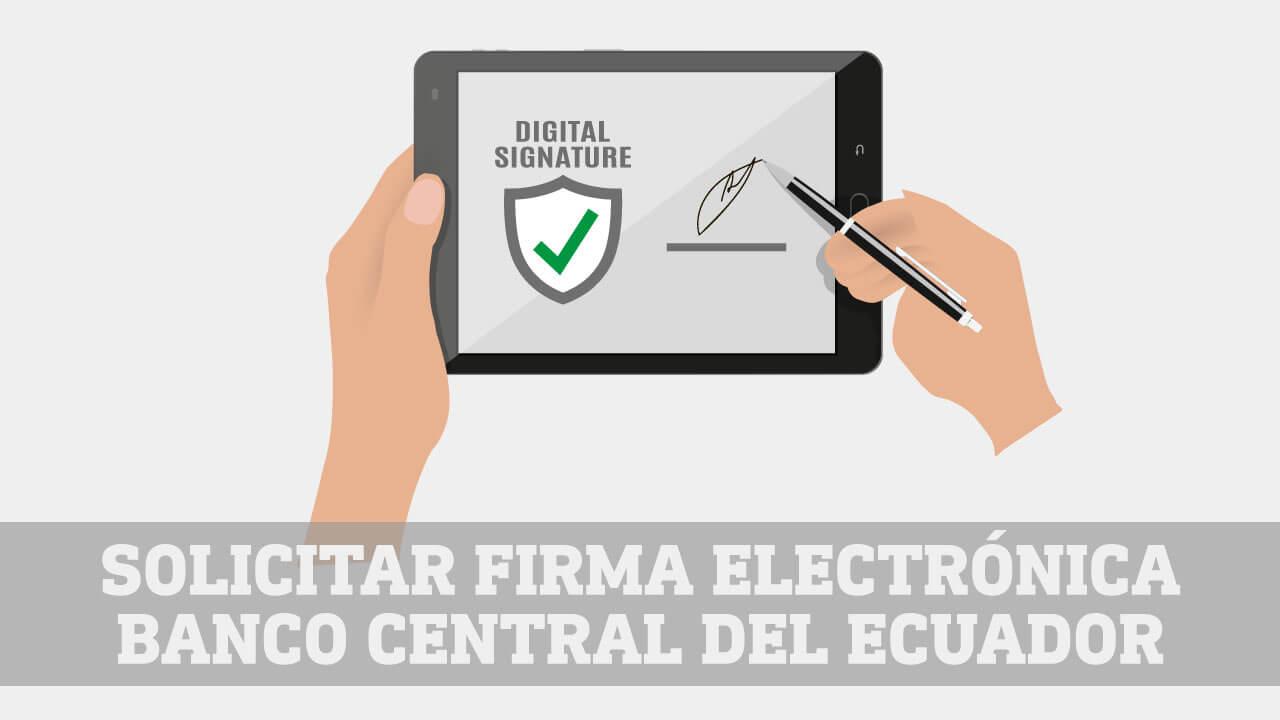 Firma Electronica Banco Central del Ecuador