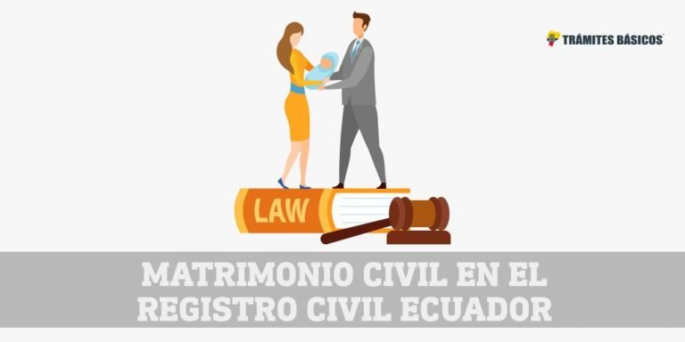 Requisitos para contraer matrimonio civil en Ecuador