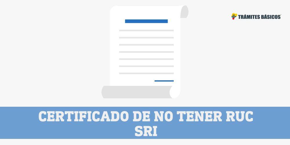 Certificado de no inscripción en el SRI